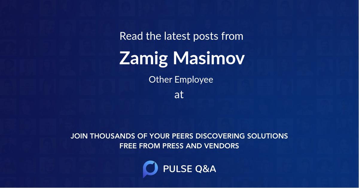 Zamig Masimov