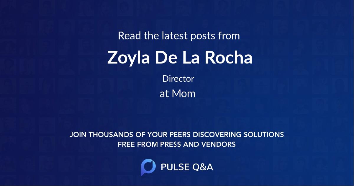 Zoyla De La Rocha
