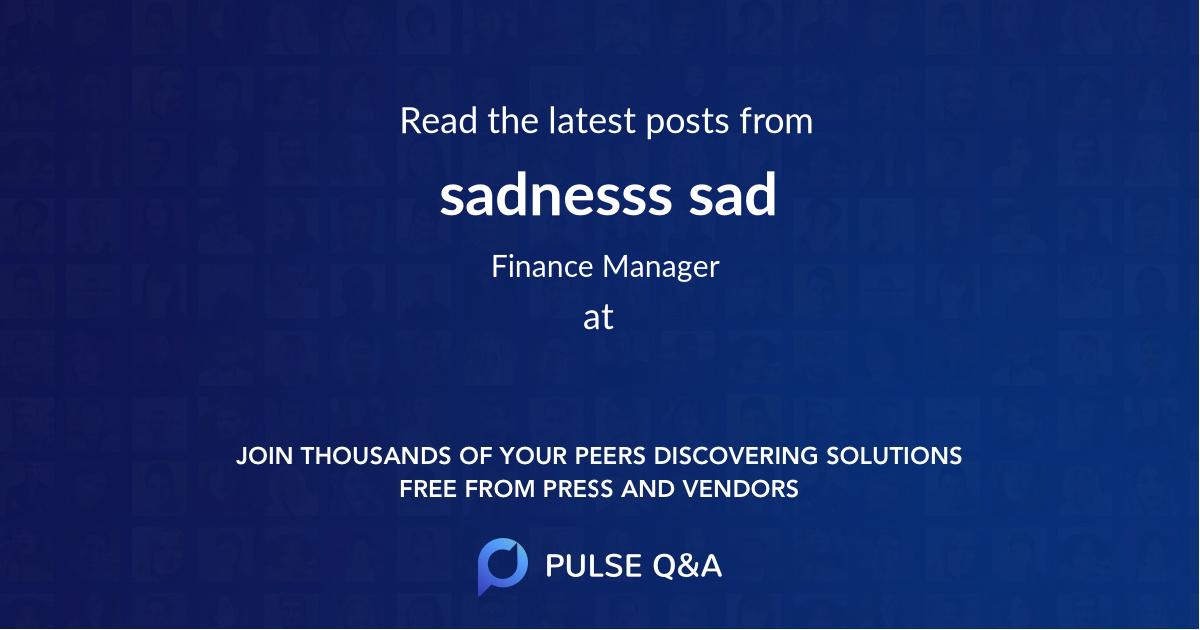 sadnesss sad