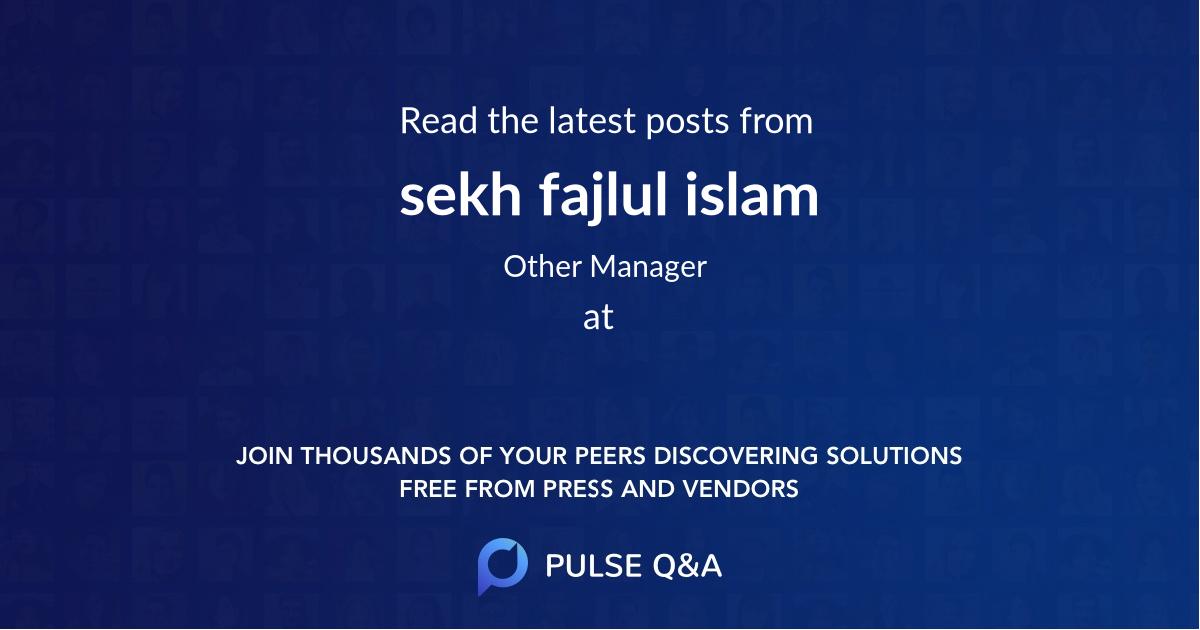 sekh fajlul islam
