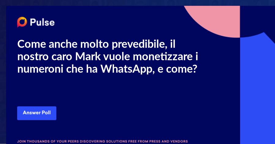 Come anche molto prevedibile, il nostro caro Mark vuole monetizzare i numeroni che ha WhatsApp, e come?  Ovviamente con le WhatsApp ADS!  1.ADS tra le storie su WA  2.WA Business con formati di messaggi più ricchi  3.Integrazione su WA del catalogo FB  4.ADS su FB che rimandano direttamente a WA  Che dire, tsunami in arrivo!  Dopo aver introdotto le ADS nella sezione Esplora su Instagram ora si parte con WhatsApp…  …e questo è solo l'inizio.   Chissà come si evolverà la situazione nei prossimi anni, io credo che la presenza di ADS aumenterà sia su Instagram che su WhatsApp.   Fammi sapere che ne pensi qui sotto! 