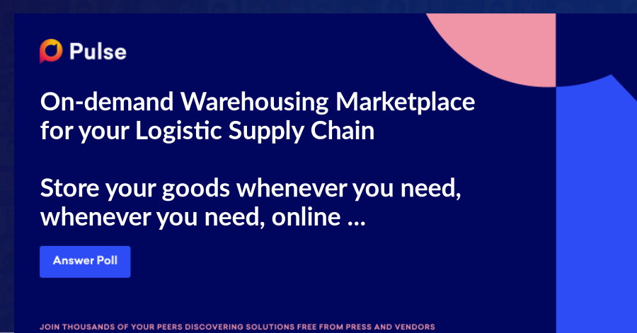 On-demand Warehousing Marketplace for your Logistic Supply Chain  Store your goods whenever you need, whenever you need, online management and flexible contracts   #warehousing #logistics #marketplace  Question 1 :  What is your first reaction to this new service : On demand warehousing marketplace?
