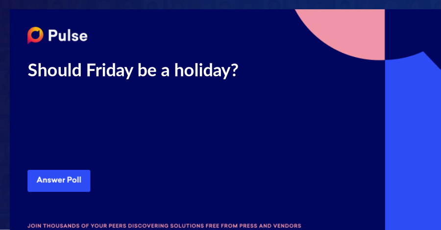 Should Friday be a holiday?