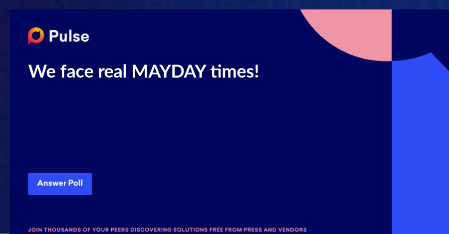 We face real MAYDAY times!  Hello cyber-enthusiasts, We think we need to get together and find solutions to our new and big cyber challenges.  Should we meet soon in a special MAYDAY.conf event, fully online, and debate about some of the biggest issues we're facing now?