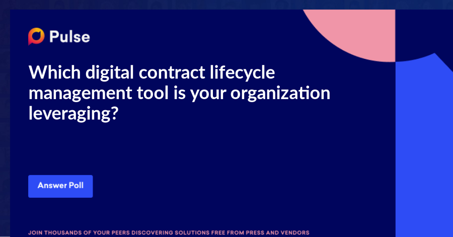 Which digital contract lifecycle management tool is your organization leveraging?