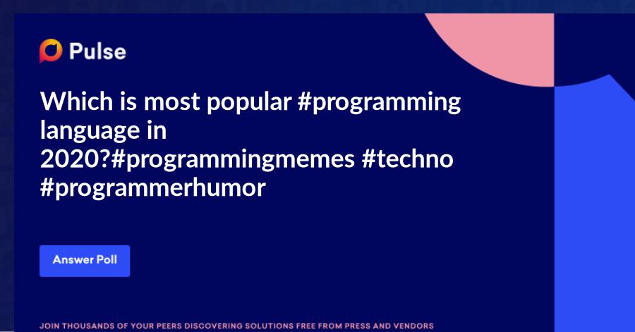 Which is most popular #programming language in 2020? #programmingmemes #techno #programmerhumor