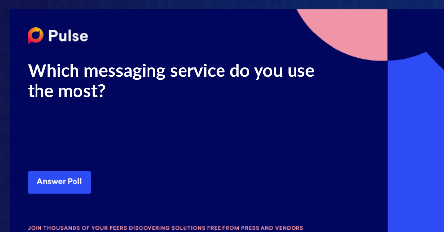 Which messaging service do you use the most?