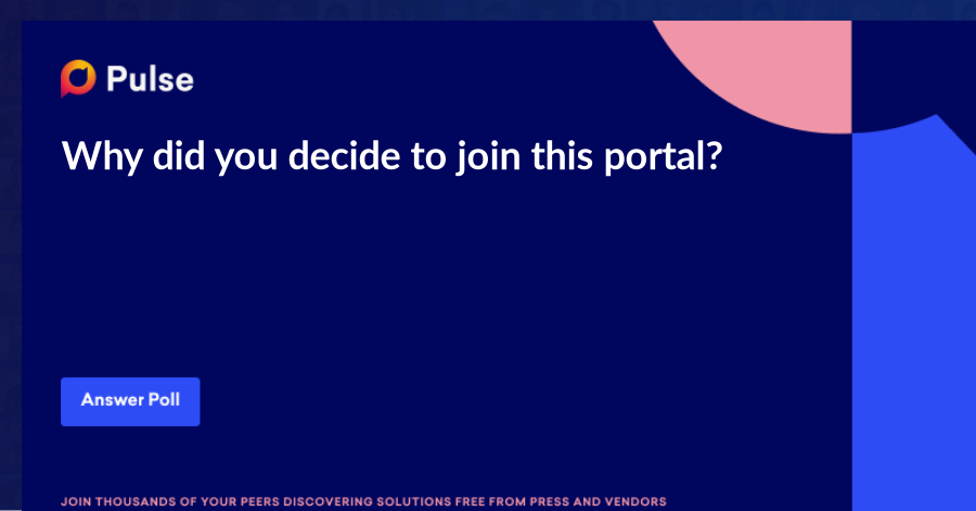 Why did you decide to join this portal?