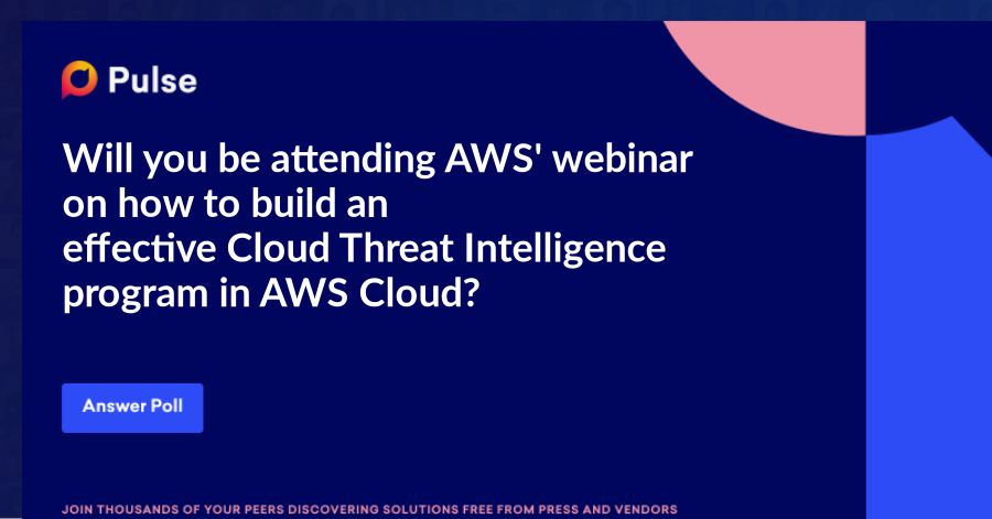 Will you be attending AWS' webinar on how to build an effectiveCloudThreat Intelligence program in AWS Cloud?   https://pages.awscloud.com/awsmp-h2-sec-CrowdStrike-threat-intel.html?trk=el_a134p000006gc54AAA&trkCampaign=AWSMP_web_sec_CrowdStrike_Threat-Intelligence&sc_channel=el&sc_campaign=el_IEEE-Spectrum_email_Namer&sc_outcome=Marketplace&sc_geo=NAMER&sc_country=US