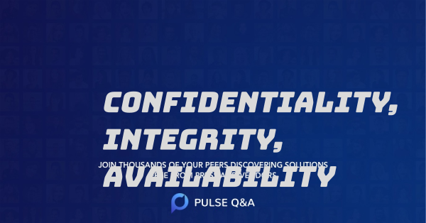Confidentiality, Integrity, Availability