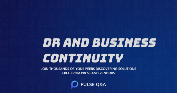 DR and Business Continuity