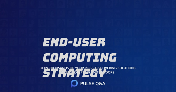 End-User Computing Strategy