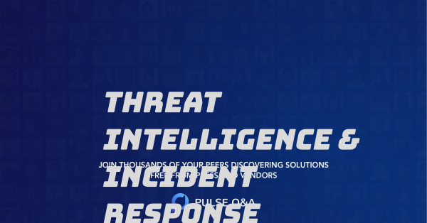 Threat Intelligence & Incident Response